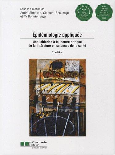 Épidémiologie appliquée : une initiation à la lecture critique de la littérature en sciences de la santé par Clément Beaucage