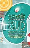 3 comédies romantiques - Made in Sud : Et en plus, il cuisine - Hot Love Challenge - Toi, moi, les éléphants et Dark Vador (HQN) (French Edition)
