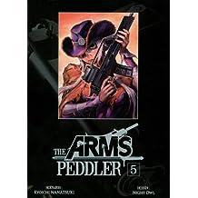 The Arms Peddler Vol.5