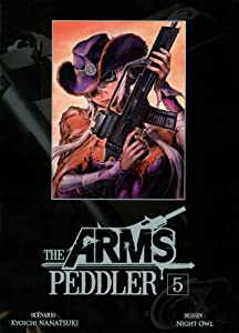 The Arms Peddler Edition simple Tome 5