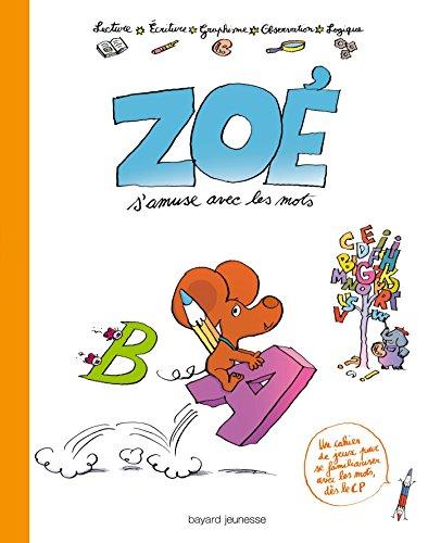 Zoe s'amuse avec les mots