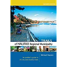 [(Trails of Halifax Regional Municipality)] [By (author) Michael Haynes] published on (July, 2010)