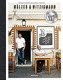 Mälzer & Witzigmann: Zwei Köche - ein Buch - Tim Mälzer