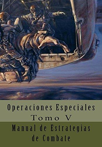 Manual de Estrategias de Combate: Traducción al Español (Operaciones Especiales nº 5)