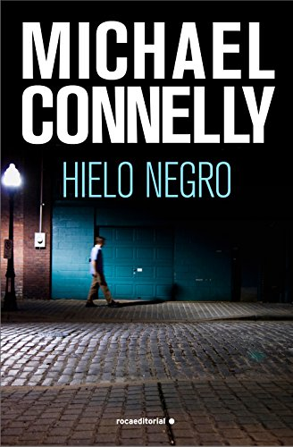 Hielo negro (Harry Bosch nº 2) de [Connelly, Michael]