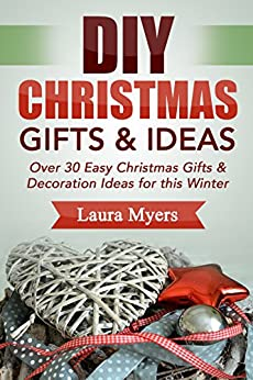 Diy Christmas Gifts Ideas Over 30 Easy Christmas Gifts