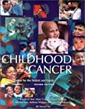 Childhood Cancer: Information for the Patient and Family by Ronald D. Barr (2001-01-15)