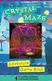 Crystal Maze Adventure Gamebook
