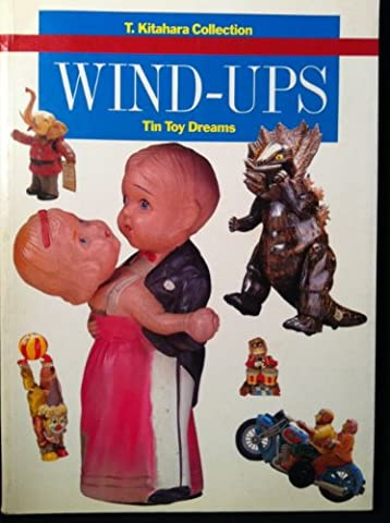 Wind Ups: Tin Toy Dreams