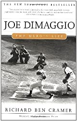 Joe Dimaggio: The Hero's Life by Richard Ben Cramer (2000-05-01)