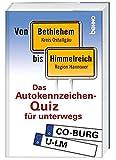 Von Bethlehem bis Himmelreich: Das Autokennzeichen-Wissens-Quiz für unterwegs -