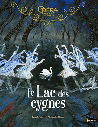 Le Lac des cygnes - Grand album dès 5 ans par Me Pascale Maret