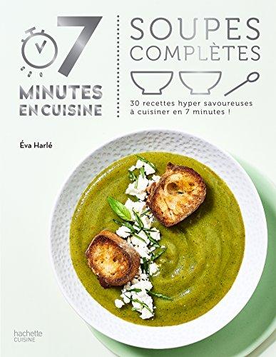 Soupes complètes par Eva Harlé