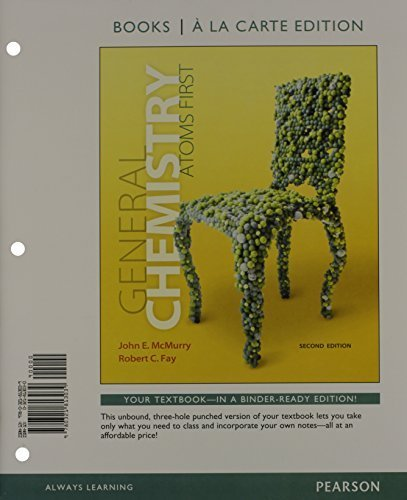 General Chemistry: Atoms First, Books a la Carte Plus MasteringChemistry with eText -- Access Card Package (2nd Edition) 2nd edition by McMurry, John E., Fay, Robert C. (2013) Loose Leaf