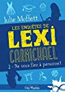 Les enquêtes de Lexi Carmichael, tome 2 : Ne vous fiez à personne par Moffett