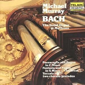 Bach: The Great Organ At Methuen