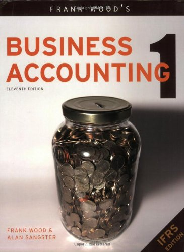 Frank Wood's Business Accounting Volume 1: v. 1