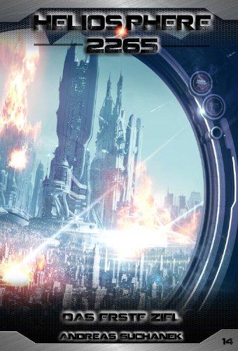 Heliosphere 2265 - Band 14: Das erste Ziel (Science Fiction) (14 Drechsler)