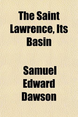 The Saint Lawrence, Its Basin
