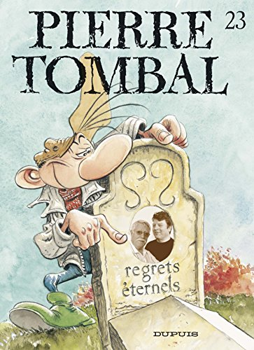 Pierre Tombal - tome 23 - Regrets éternels