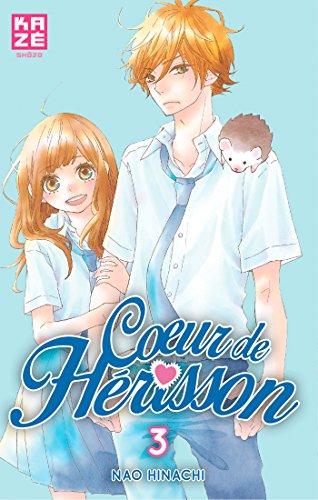Coeur de Hérisson T03 par Nao HINACHI