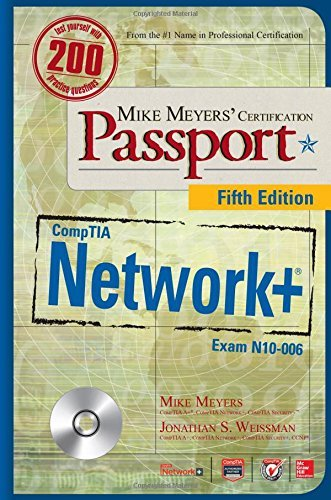 Mike Meyers' CompTIA Network Certification Passport, Fifth Edition (Exam N10-006) (Mike Meyers' Certification Passport) by Mike Meyers (2015-11-09)