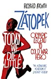 Today We Die a Little: Emil Zátopek, Olympic Legend to Cold War Hero