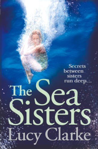 The Sea Sisters: Gripping - a twist filled thriller (Lucy Twist)