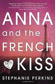 Anna and the French Kiss by Perkins, Stephanie  Hardcover par Stephanie Perkins