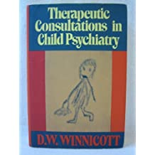 Therapeutic Consultations in Child Psychiatry by Winnicott, D. W. (1990) Hardcover