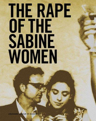 Eve Sussman & the Rufus Corporation: The Rape of the Sabine Women