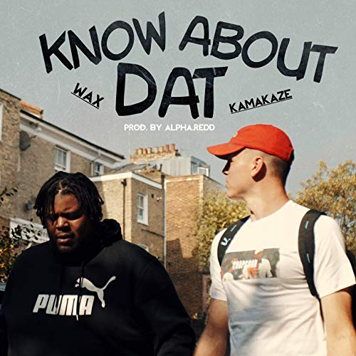 Know About Dat [Explicit]