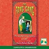 The Fang Gang: My Vampire Grandad