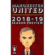 Manchester United 2018-19 season preview