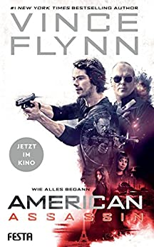 American Assassin - Wie alles begann: Thriller (Mitch Rapp 1)