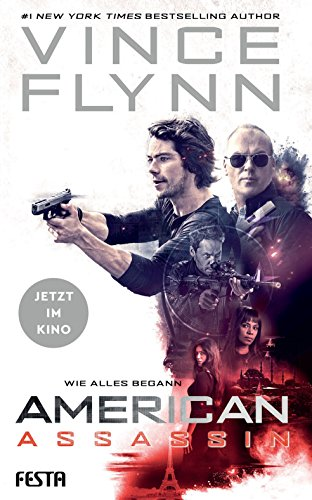 American Assassin - Wie alles begann: Thriller (Mitch Rapp 1) -
