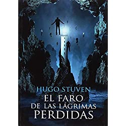 EL FARO DE LAS LÁGRIMAS PERDIDAS -- Finalista Premio Minotauro 2010