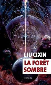 """Afficher """"problème à trois corps (Le) n° 2 forêt sombre (La)"""""""