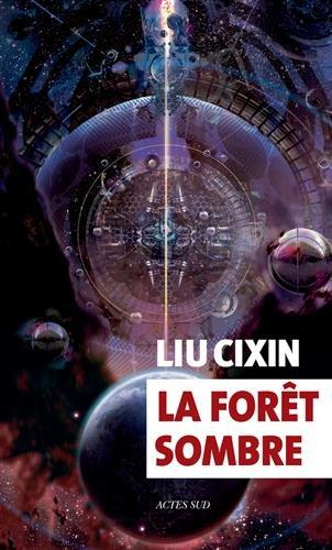 La forêt sombre par Liu Cixin