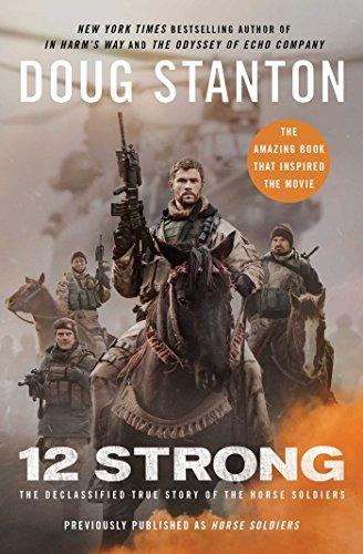 12 Strong: The Declassified True Story of the Horse Soldiers (English Edition) -