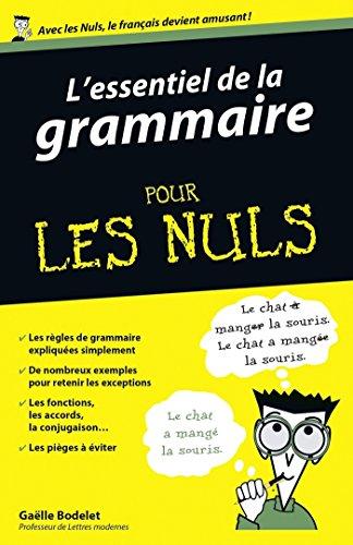 L'essentiel de la grammaire Pour les Nuls
