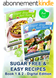 Sugar Free & Easy Candida Diet Recipes (Book 1 & 2): 20 Minute Meals to Heal Bloating & Yeast Infections (and to Lose Weight & Have More Energy!) --  BONUS: ... Guided Healing Series) (English Edition)