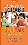 SoulTalk - Die Sprache des Herzens: Wie tiefere Beziehungen entstehen können