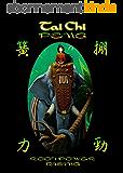 Tai Chi PENG Root Power Rising (English Edition)