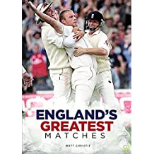 Cricket: England's Greatest Matches (English Edition)