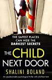 The Child Next Door: An unputdownable...