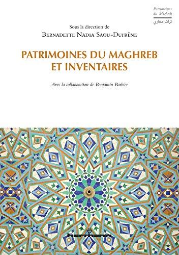 Patrimoines du Maghreb et inventaires