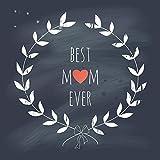 ArtzFolio Best Mom Ever - Medium Size 18...