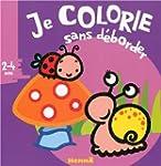 JE COLORIE SANS DEBORDER (2-4 ANS) (N...