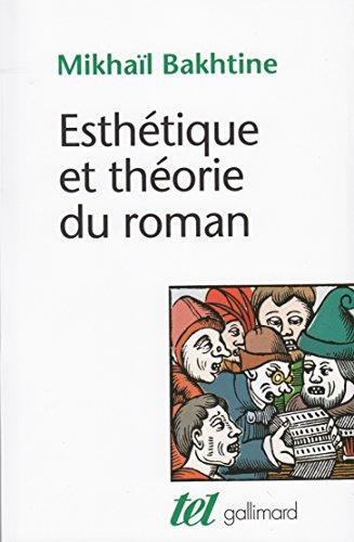 Esthétique et théorie du roman